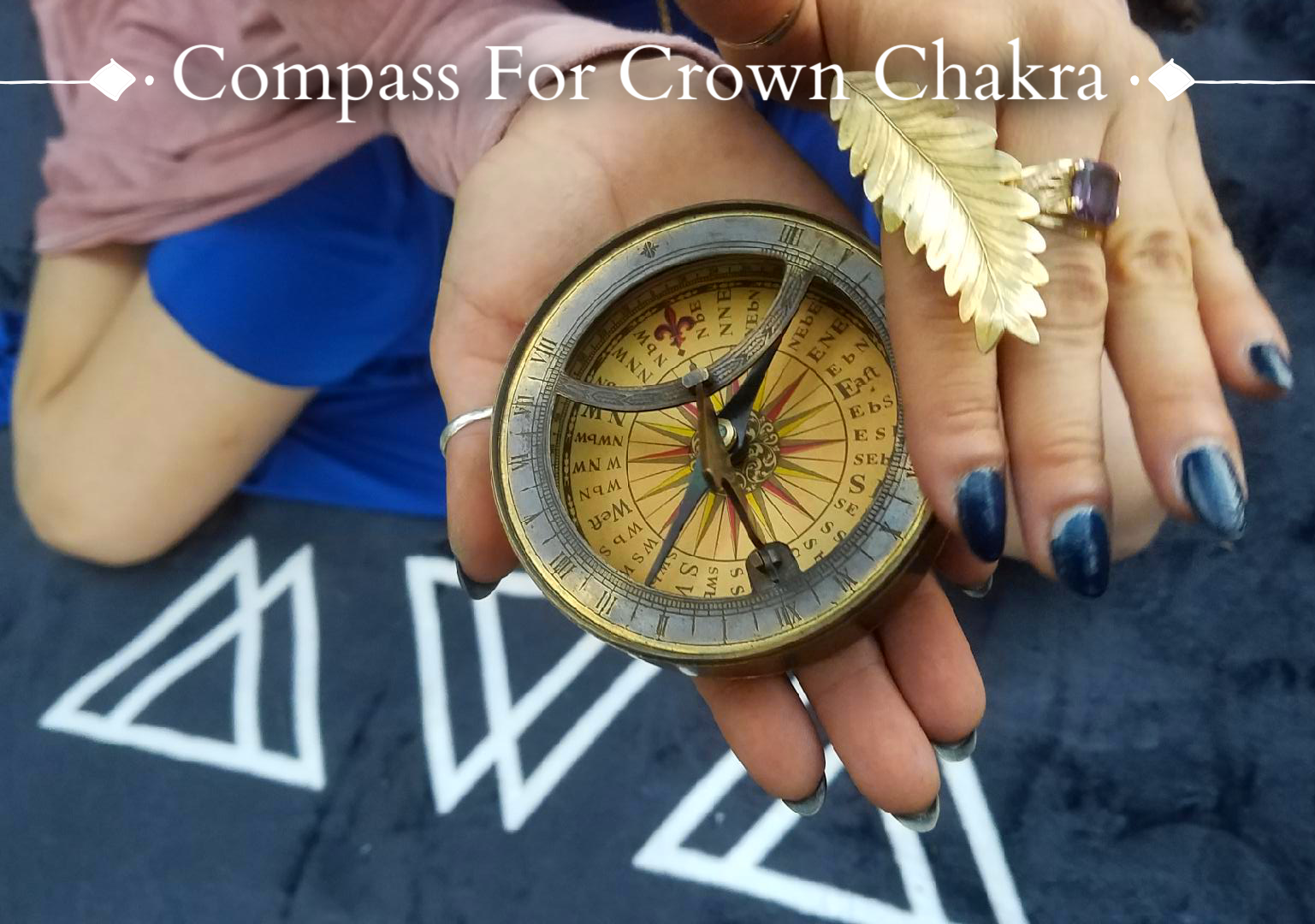 Compass For Crown Chakra